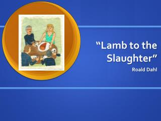 Mary maloney lamb to the slaughter