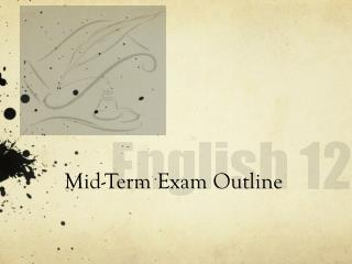 Mid-Term Exam Outline