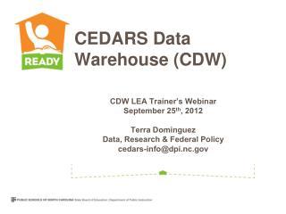 CEDARS Data Warehouse (CDW)