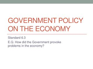 Government Policy on the economy