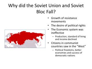 Why did the Soviet Union and Soviet Bloc Fall?