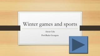 Winter games and sports
