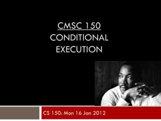 CMSC 150 conditional execution