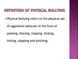 DEFINITION OF PHYSICAL BULLYING