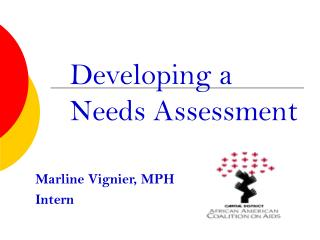 Developing a  Needs Assessment