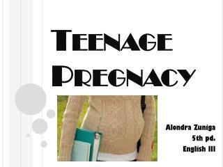 Teenage Pregnacy