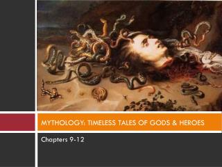 MYTHOLOGY: TIMELESS TALES OF GODS & HEROES
