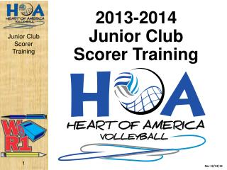 2013-2014 Junior  Club Scorer Training