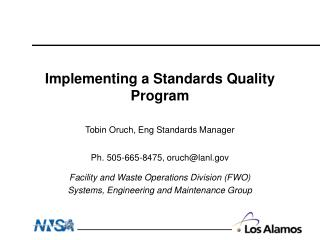 Implementing a Standards Quality Program