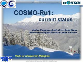 COSMO-Ru1: current status