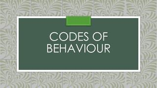 Codes of behaviour