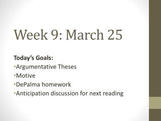 Week  9: March 25