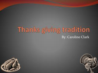 Thanks giving tradition