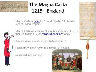 The Magna  Carta 1215-- England