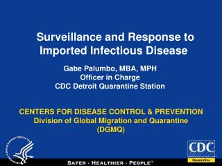 CENTERS FOR DISEASE CONTROL  PREVENTION Division of Global Migration and Quarantine DGMQ