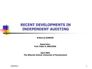 RECENT DEVELOPMENTS IN INDEPENDENT AUDITING