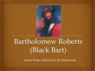 Bartholomew Roberts (Black Bart)