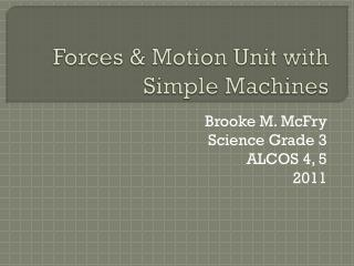Forces & Motion Unit with Simple Machines