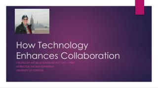 How Technology Enhances Collaboration