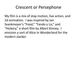 Crescent or Persephone