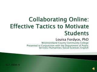 Collaborating Online: Effective Tactics to Motivate Students