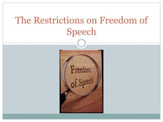 The Restrictions on Freedom of Speech