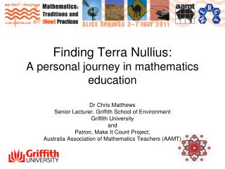 Finding Terra Nullius:  A personal journey in mathematics education