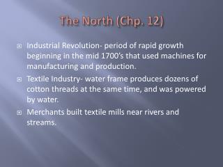 The North (Chp. 12)