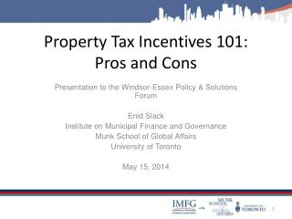 Property Tax  Incentives 101:  Pros and Cons