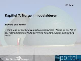 Kapittel  7.  Norge i middelalderen