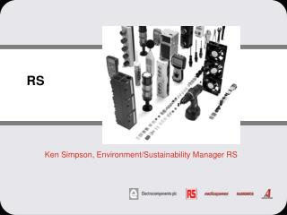 Ken Simpson, Environment/Sustainability Manager RS