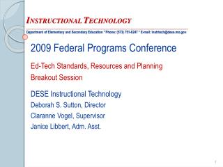 2009 Federal Programs Conference Ed-Tech Standards, Resources and Planning  Breakout Session DESE Instructional Technol