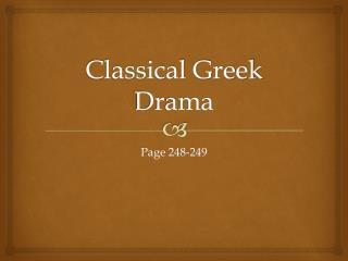 Classical Greek Drama
