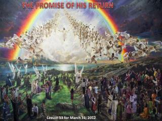 THE PROMISE OF HIS RETURN