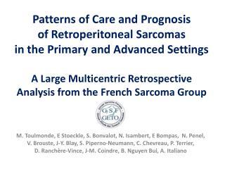 Retroperitoneal Sarcomas  (RPS)