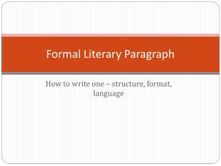 Formal Literary Paragraph