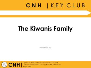 The Kiwanis Family