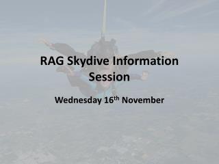 RAG Skydive Information Session