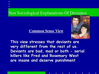 Non Sociological Explanations Of Deviance