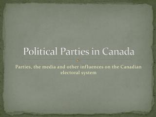 Political Parties in Canada