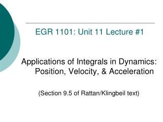 EGR  1101:  Unit 11  Lecture  # 1