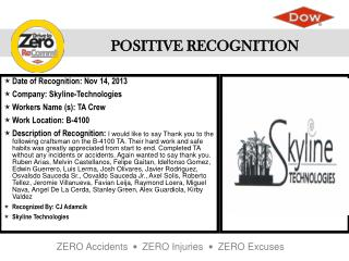 Date of  Recognition: Nov 14, 2013 Company : Skyline-Technologies Workers Name (s ): TA Crew