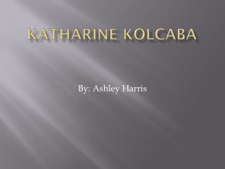 Katharine kolcaba