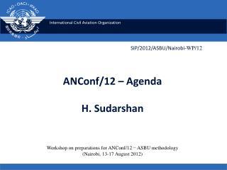 ANConf/12 � Agenda  H. Sudarshan