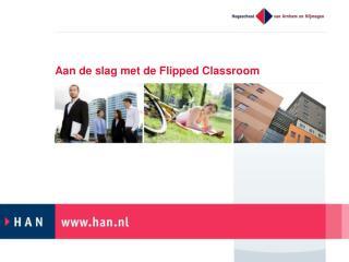 Aan de slag met de  Flipped Classroom