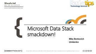 Microsoft Data Stack smackdown !