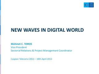 NEW WAVES IN DIGITAL WORLD