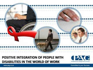 POSITIVE INTEGRATION OF PEOPLE WITH DISABILITIES IN THE WORLD OF WORK