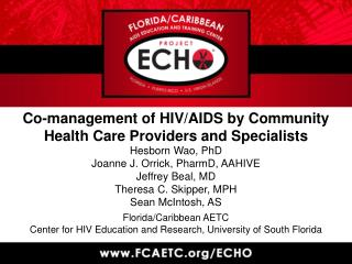 Co-management  of HIV/AIDS by C ommunity Health Care Providers  and  Specialists