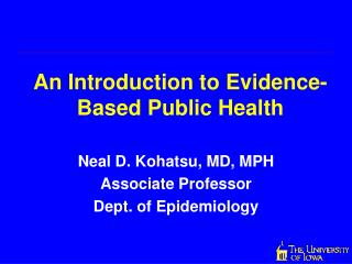 An Introduction to Evidence-Based Public Health